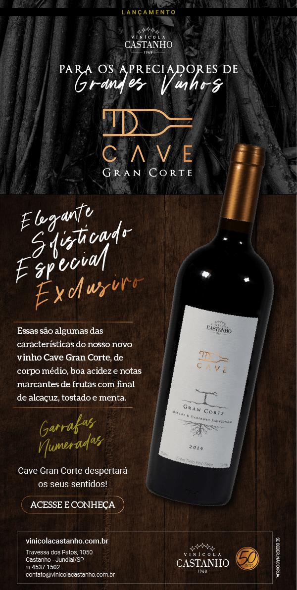 Vinícola Castanho - Cave Gran Corte - Lançamento