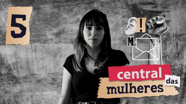 Central das Mulheres - Carta #5