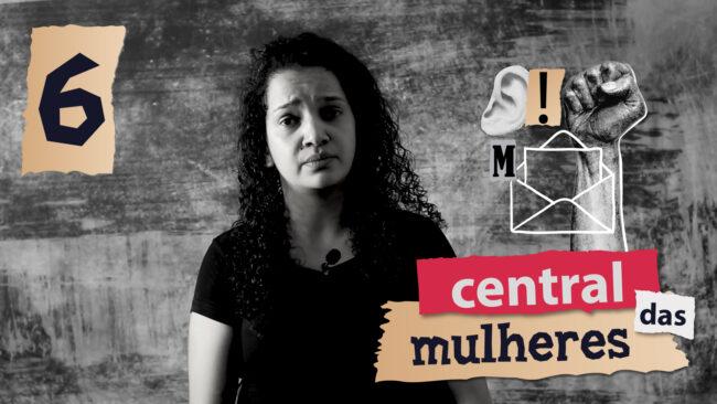 Central das Mulheres - Carta #6